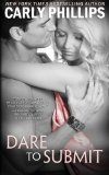 Portada de DARE TO SUBMIT (DARE TO LOVE) (VOLUME 4) BY PHILLIPS, CARLY (2014) PAPERBACK