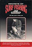 Portada de SECRETS OF SURF FISHING AT NIGHT BY WILLIAM A. MULLER (1993-06-02)