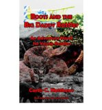 Portada de [( BOOTS AND THE BIG DADDY RATTLER: AN ADVENTURE NOVEL FOR YOUNG READERS )] [BY: C. CURTIS MATTHEWS] [SEP-2006]