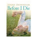 Portada de [(BEFORE I DIE)] [AUTHOR: JENNY DOWNHAM] PUBLISHED ON (APRIL, 2010)
