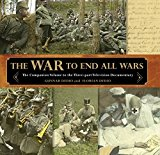 Portada de WAR TO END ALL WARS: THE COMPANION VOLUME TO THE THREE-PART TELEVISION DOCUMENTARY BY GUNNAR DEDIO (2014-08-05)