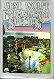 Portada de ENDANGERED SPECIES BY GENE WOLFE (1989-03-01)