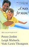 Portada de A MAN FOR MUM! WANTING HIS CHILD / THE BOSS AND THE BABY / ONE MUM TOO MANY : FOUR STORIES IN ONE BY PENNY JORDAN (1999-02-19)