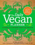 Portada de THE DAILY VEGAN PLANNER: TWELVE WEEKS TO A COMPLETE VEGAN DIET TRANSITION BY HACKETT, JOLINDA (2011) PAPERBACK