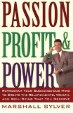 Portada de PASSION, PROFIT, & POWER: REPROGRAM YOUR SUBCONSCIOUS MIND TO CREATE THE RELATIONSHIPS, WEALTH, AND WELL-BEING THAT YOU DESERVE BY MARSHALL SYLVER (12-MAR-1997) PAPERBACK