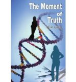 Portada de [(THE MOMENT OF TRUTH)] [AUTHOR: TIM GREEN] PUBLISHED ON (JANUARY, 2005)