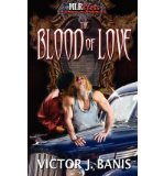 Portada de [(THE BLOOD OF LOVE)] [AUTHOR: VICTOR J. BANIS] PUBLISHED ON (JUNE, 2010)