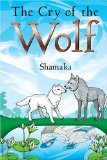 Portada de THE CRY OF THE WOLF BY SHAMAKA (2005) PAPERBACK