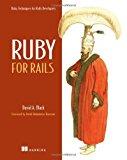 Portada de RUBY FOR RAILS: RUBY TECHNIQUES FOR RAILS DEVELOPERS BY DAVID BLACK (2006-05-11)