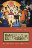 Portada de DANGEROUS OR ENDANGERED?: RACE AND THE POLITICS OF YOUTH IN URBAN AMERICA BY TILTON, JENNIFER (2010) PAPERBACK