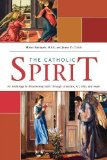 Portada de CATHOLIC SPIRIT: AN ANTHOLOGY FOR DISCOVERING FAITH THROUGH LITERATURE, ART, FILM, AND MUSIC BY MICHEL BETTIGOLE, JAMES D. CHILDS [2009]
