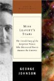 Portada de MISS LEAVITT'S STARS: THE UNTOLD STORY OF THE WOMAN WHO DISCOVERED HOW TO MEASURE THE UNIVERSE (GREAT DISCOVERIES) 1ST (FIRST) EDITION BY JOHNSON, GEORGE (2005)