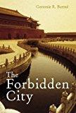 Portada de THE FORBIDDEN CITY (WONDERS OF THE WORLD) BY GEREMIE BARME (2008-01-31)