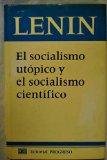 Portada de EL SOCIALISMO UTÓPICO Y EL SOCIALISMO CIENTÍFICO. RECOPILACIÓN DE ARTÍCULOS Y DISCURSOS / EL SOCIALISMO UTOPICO Y EL SOCIALISMO CIENTIFICO. RECOPILACION DE ARTICULOS Y DISCURSOS