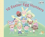 Portada de 10 EASTER EGG HUNTERS: A HOLIDAY COUNTING BOOK BY SCHULMAN, JANET (2015) PAPERBACK