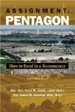 Portada de ASSIGNMENT PENTAGON: HOW TO EXCEL IN A BUREAUCRACY, FOURTH EDITION, REVISED 4TH BY PERRY M. SMITH, DANIEL M. GERSTEIN (2007) PAPERBACK