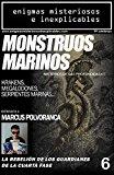 Portada de REVISTA ENIGMAS MISTERIOSOS E INEXPLICABLES NÚMERO 6: MONSTRUOS MARINOS / ENTREVISTA A MARCUS POLVORANCA