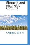 Portada de ELECTRIC AND MAGNETIC CIRCUITS BY CRAPPER ELLIS H (2009-07-10)