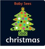 Portada de [BABY SEES - CHRISTMAS] [BY: CHEZ PICTHALL]