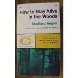Portada de HOW TO STAY ALIVE IN THE WOODS