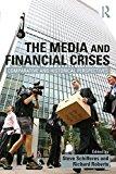 Portada de THE MEDIA AND FINANCIAL CRISES: COMPARATIVE AND HISTORICAL PERSPECTIVES (2014-08-29)