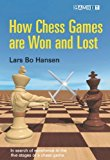 Portada de HOW CHESS GAMES ARE WON AND LOST BY LARS BO HANSEN (2008-10-07)