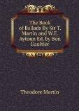 Portada de THE BOOK OF BALLADS BY SIR T. MARTIN AND W.E. AYTOUN ED. BY BON GAULTIER