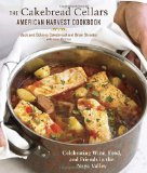 Portada de THE CAKEBREAD CELLARS AMERICAN HARVEST COOKBOOK: CELEBRATING WINE, FOOD, AND FRIENDS IN THE NAPA VALLEY BY JACK CAKEBREAD (15-SEP-2011) HARDCOVER