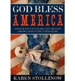 Portada de [(GOD BLESS AMERICA: STRANGE & UNUSUAL RELIGIOUS BELIEFS & PRACTICES IN THE UNITED STATES)] [AUTHOR: KAREN STOLLZNOW] PUBLISHED ON (OCTOBER, 2013)