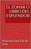 Portada de EL ZOHAR O LIBRO DEL ESPLENDOR (BIBLIA DE LA CÁBALA)