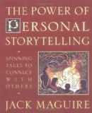 Portada de THE POWER OF PERSONAL STORYTELLING 1ST (FIRST) EDITION BY MAGUIRE, JACK PUBLISHED BY TARCHER (1998)