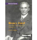 Portada de [( HENRY FORD AND THE AUTOMOBILE INDUSTRY )] [BY: LEWIS K PARKER] [AUG-2003]