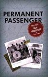 Portada de PERMANENT PASSENGER: MY LIFE ON A CRUISE SHIP BY MICHA BERMAN (29-DEC-2007) PAPERBACK