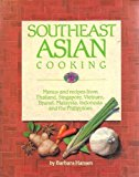 Portada de SOUTHEAST ASIAN COOKING: MENUS AND RECIPES FROM THAILAND, SINGAPORE, VIETNAM, BRUNEI, MALAYSIA, INDONESIA AND THE PHILIPPINES BY HANSEN, BARBARA JOAN (1992) PAPERBACK