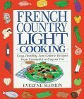 Portada de FRENCH COUNTRY LIGHT COOKING BY EVELYN SLOMAN (1993-05-31)
