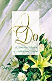 Portada de I DO: SPEAK NOW OR FOREVER HOLD YOUR PEACE/ONCE UPON A DREAM/WRONG CHURCH, WRONG WEDDING/SOMETHING OLD, SOMETHING NEW (INSPIRATIONAL ROMANCE COLLECTION) BY VEDA BOYD JONES (1998-05-01)