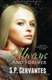 Portada de ALWAYS AND FOREVER: SECRETS OF SHADOW HILL (VOLUME 1) BY CERVANTES, S. P. (2012) PAPERBACK