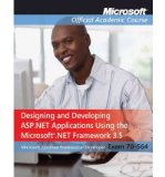 Portada de [(70-564: DESIGNING AND DEVELOPING ASP.NET APPLICATIONS USING THE MICROSOFT .NET FRAMEWORK 3.5)] [BY: MICROSOFT OFFICIAL ACADEMIC COURSE]