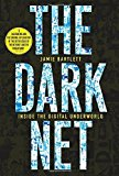 Portada de THE DARK NET BY JAMIE BARTLETT (2014-08-21)
