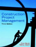 Portada de CONSTRUCTION PROJECT MANAGEMENT (3RD EDITION) 3RD (THIRD) EDITION BY GOULD, FREDERICK, JOYCE, NANCY PUBLISHED BY PRENTICE HALL (2008) HARDCOVER