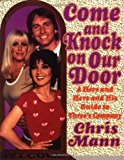 Portada de COME AND KNOCK ON OUR DOOR: A HERS AND HERS AND HIS GUIDE TO THREE'S COMPANY BY CHRIS MANN (1998-06-01)