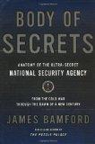 Portada de BODY OF SECRETS: ANATOMY OF THE ULTRA-SECRET NATIONAL SECURITY AGENCY 1ST EDITION BY BAMFORD, JAMES (2001) HARDCOVER