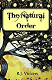 Portada de THE NATURAL ORDER BY R.J. VICKERS (2015-04-18)
