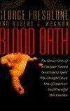Portada de BLOOD OATH 1ST EDITION BY GEORGE FRESOLONE, ROBERT J. WAGMAN (1994) HARDCOVER