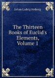 Portada de THE THIRTEEN BOOKS OF EUCLID'S ELEMENTS, VOLUME 1