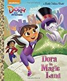 Portada de DORA IN MAGIC LAND (DORA AND FRIENDS) (LITTLE GOLDEN BOOK) BY MARY TILLWORTH (2016-01-12)