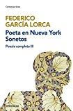 POESÍA COMPLETA III: POETA EN NUEVA YORK | SONETOS: 3 (CONTEMPORANEA) DE FEDERICO GARCIA LORCA (5 MAR 2015) TAPA BLANDA