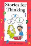 Portada de STORIES FOR THINKING BY FISHER, ROBERT (1996)