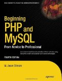 Portada de BEGINNING PHP AND MYSQL: FROM NOVICE TO PROFESSIONAL (EXPERT'S VOICE IN WEB DEVELOPMENT) BY W JASON GILMORE (2010-09-24)