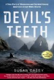 Portada de THE DEVIL'S TEETH: A TRUE STORY OF OBSESSION AND SURVIVAL AMONG AMERICA'S GREAT WHITE SHARKS BY CASEY, SUSAN 1ST (FIRST) 1ST (FIRST) EDITION [PAPERBACK(2006)]